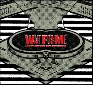 waitforme